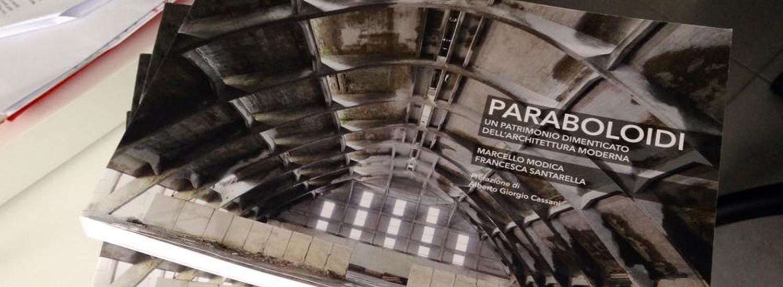 i-paraboloidi-libro-save-industrial-heritage